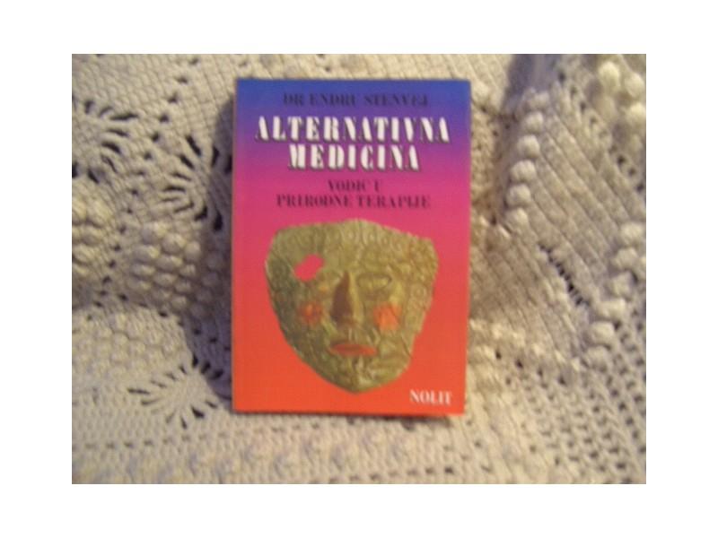 Alternativna medicina, vodic kroz prirodnu terapiju,