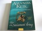 Amanda Kvik - Začarani krug