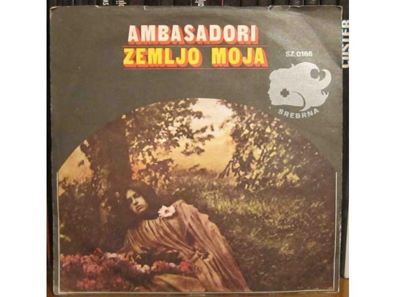 Ambasadori - Zemljo Moja / Budi S Njom