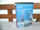 American Hotel Interior: World Premier Hotel Design