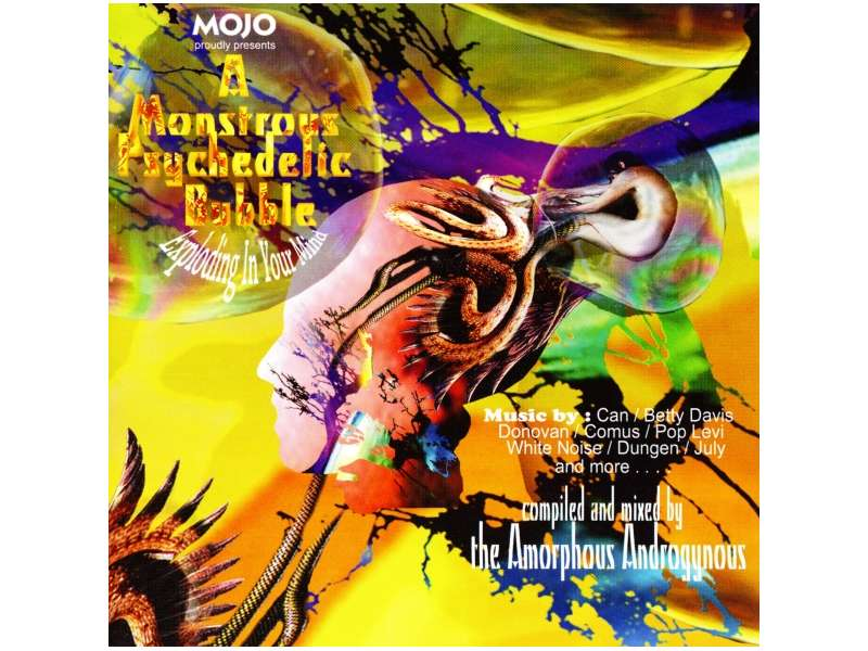 Amorphous Androgynous - Mojo Presents A Monstrous Psychedelic Bubble Exploding In Your Mind
