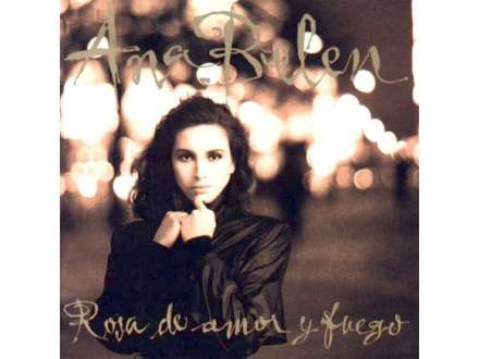Ana Belén - Rosa De Amor Y Fuego