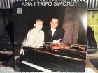 Ana Simonuti, Tripo Simonuti - Ana I Tripo Simonuti