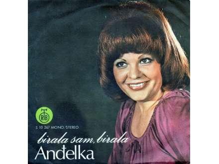 Anđelka Govedarević - Birala Sam, Birala