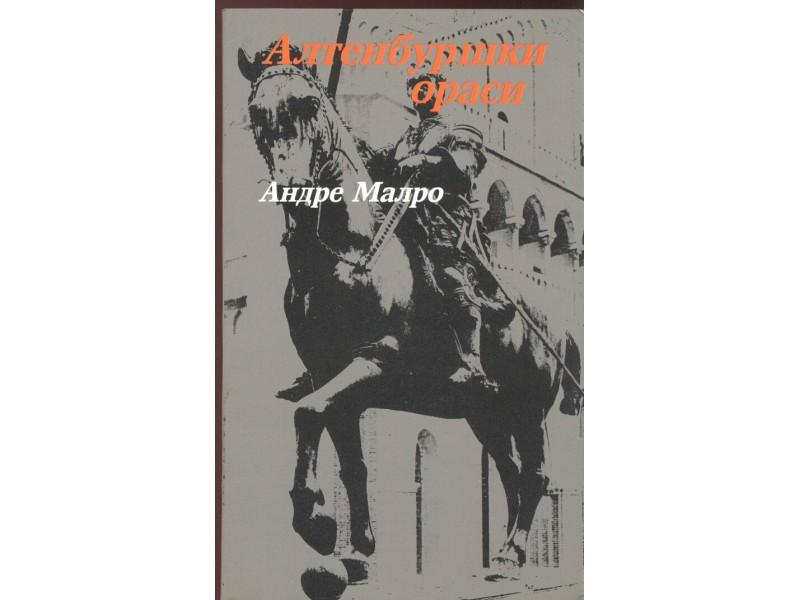 Andre Malro: Altenburški orasi