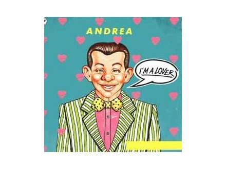 Andrea (4) - I`m A Lover