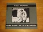 Andrija Maurović - GUNKA DAS & LUTALICA CHAGOS