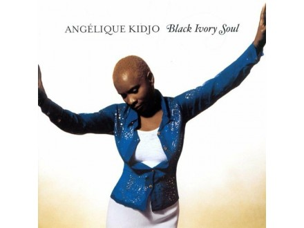 Angélique Kidjo - Black Ivory Soul