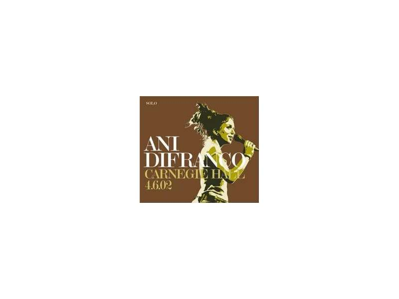 Ani DiFranco - Carnegie Hall 4.6.02