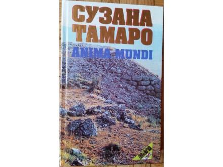 Anima Mundi  Suzana Tamaro