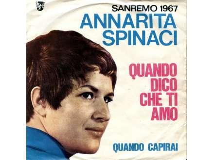 Annarita Spinaci - Quando Dico Che Ti Amo