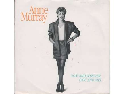 Anne Murray - Now And Forever (You And Me)