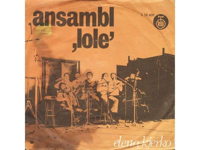 Ansambl `Lole` - Eleno, Kjerko
