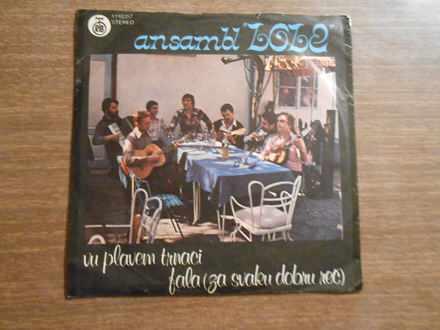 Ansambl `Lole` - Vu Plavem Trnaci / Fala (Za Svaku Dobru Reč)