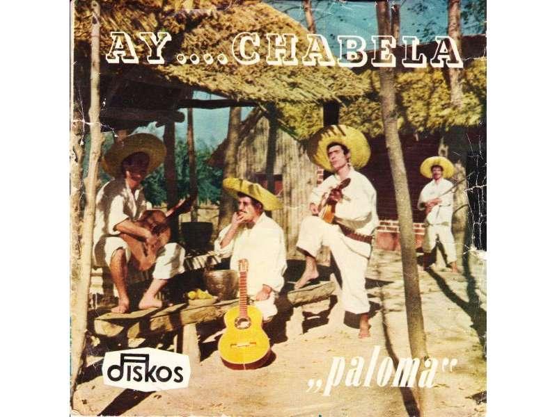 Ansambl `Paloma` - Ay .... Chabela