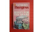 Anthony Burgess - Honey for the bears
