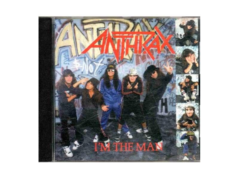Anthrax - I`m The Man