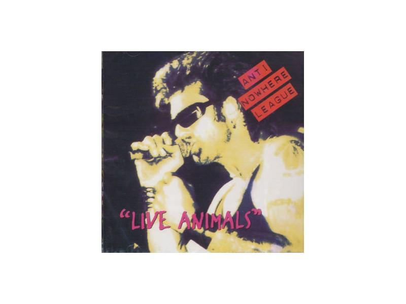 Anti-Nowhere League - Live Animals
