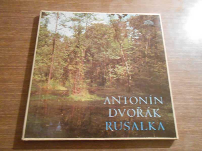 Antonín Dvořák, Orchestr Národního Divadla, Zdeněk Chalabala - Rusalka, Opus. 114, Opera In 3 Acts