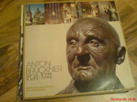 Anton Bruckner 1824 - 1896