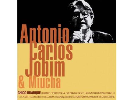 Antonio Carlos Jobim, Miucha - Antonio Carlos Jobim & Miucha