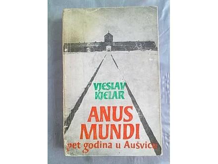 Anus Mundi pet godina u Ausvicu-Vjeslav Kjelar