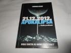 Apokalipsa i kako preživeti, sudnji dan,21.12.2012.