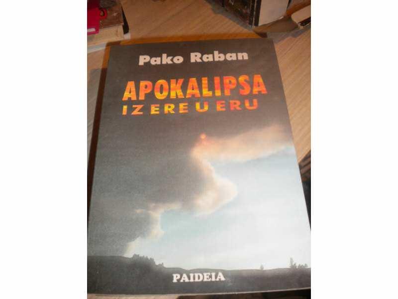 Apokalipsa iz ere u eru - Pako Raban