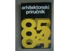 Arhitektonski priručnik 1984/1985