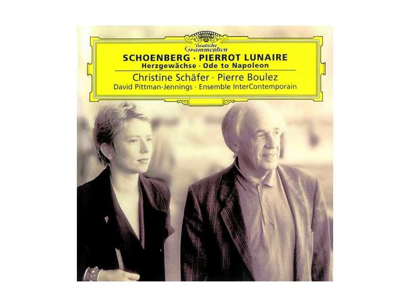 Arnold Schoenberg, Christine Schäfer, Pierre Boulez, David Pittman-Jennings, Ensemble Intercontemporain - Pierrot Lunaire - Herzgewächse - Ode To Napoleon Buonaparte