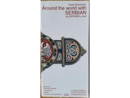 Around the world with Serbian/Sa srpskim u svet