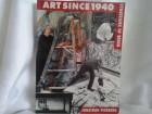 Art since 1940 strategies of being Jonathan Fineberg