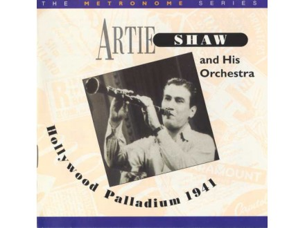 Artie Shaw And His Orchestra - Hollywood Palladium 1941