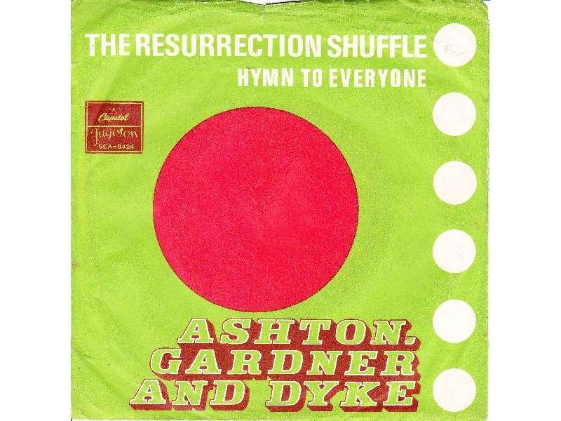 Ashton, Gardner & Dyke - The Resurrection Shuffle / Hymn To Everyone