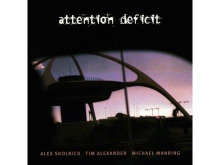 Attention Deficit (2) - Attention Deficit