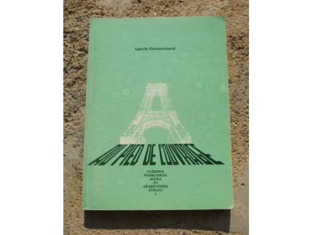 Au Pied de L`Ouvrage-udzbenik francuskog za gradjevince