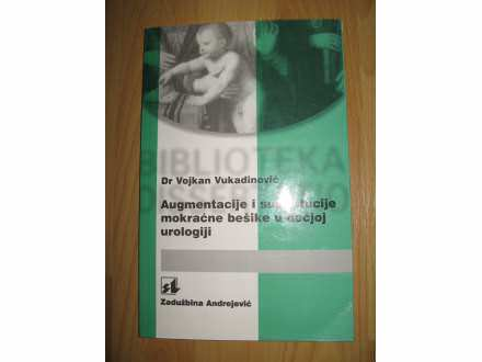 Augmentacije i supstitucije mokracne besike u decjoj