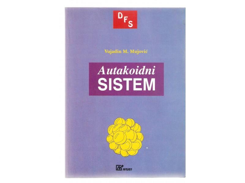 Autakoidni sistem - Vujadin M. Mujovic