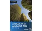 AutoCAD 2014 i AutoCAD LT 2014 - Osnove - Scott Onstott
