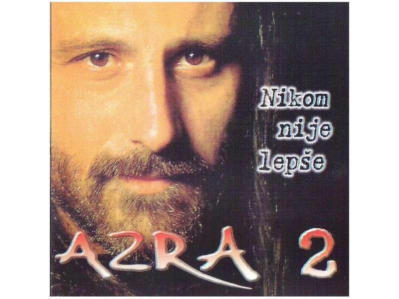 Azra (3) - Nikom Nije Lepše 2