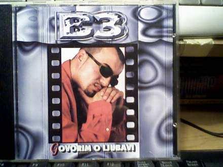 B-3 - Govorim O Ljubavi