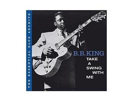B.B. King - Take A Swing With Me