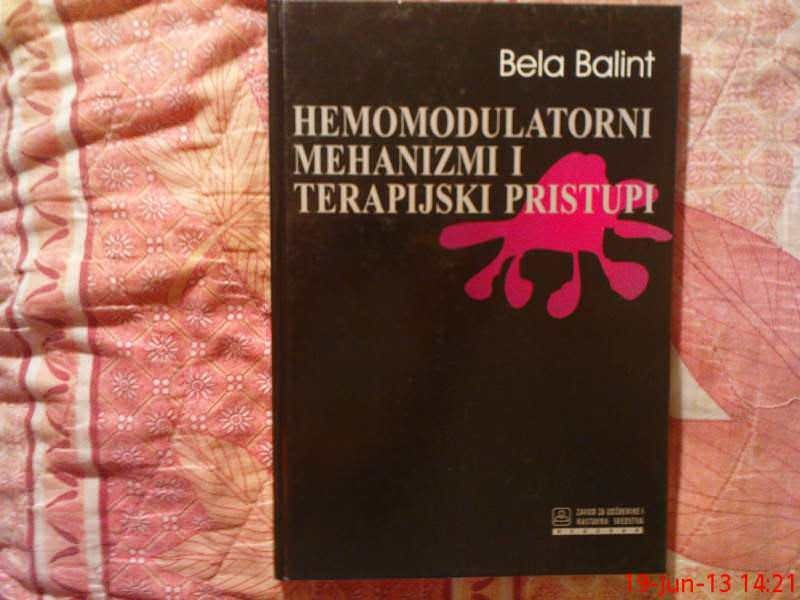 B. BALINT -  HEMOMODULATORNI MEHANIZMI I TERAPIJSKI PR