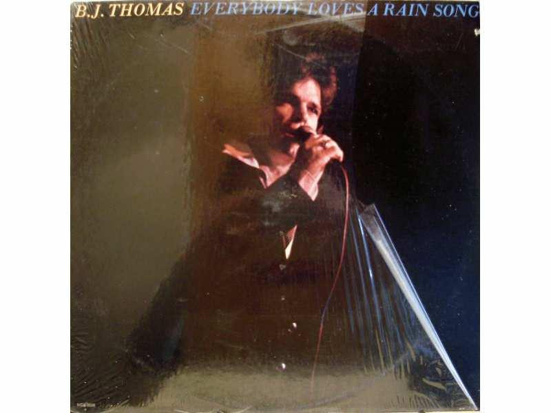 B.J. Thomas - Everybody Loves A Rain Song