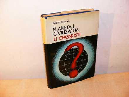 B. Kitanović Planeta i civilizacija (besplatna dostava)