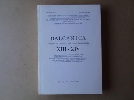 BALCANICA / BALKANIKA XIII - XIV