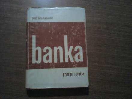 BANKA PRINCIPI I PRAKSA PROF.ANTE KATUNARIC