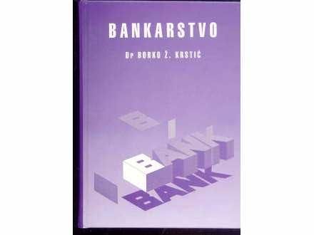 BANKARASTVO - BORKO KRSTIC