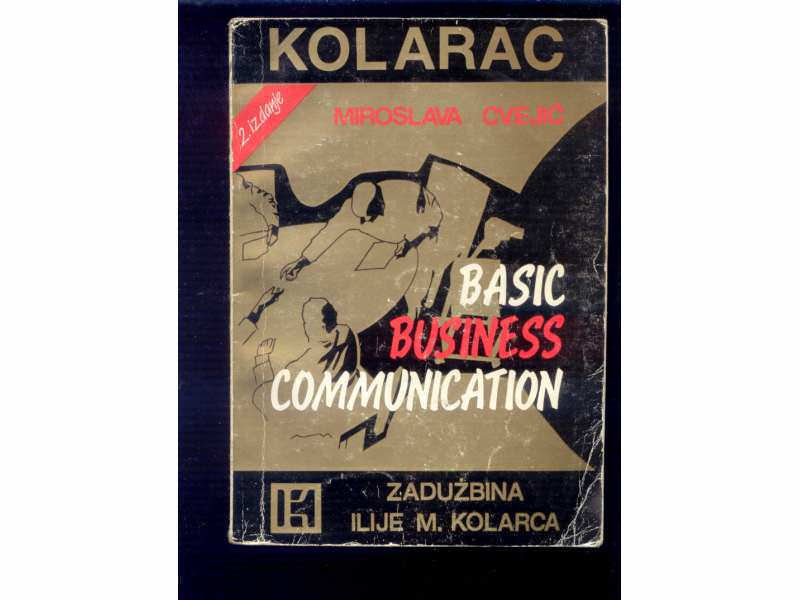 BASIC BUSINESS COMMUNICATION  KOLARAC -M.CVEJIC