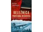 BELEŽNICA PROFESORA MIŠKOVIĆA - Ratko Dmitrović